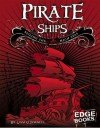 Pirate Ships: Sailing the High Seas - Liam O'Donnell, Sarah Knott