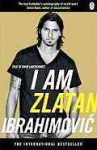 I am Zlatan Ibrahimović - David Lagercrantz, Zlatan Ibrahimović