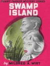 Swamp Island - Mildred A. Wirt