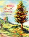 The Magical Journey - Lisa M. Klein