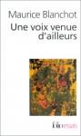 Voix Venue D Ailleurs - Maurice Blanchot