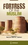 Fortress of the Muslim - Darussalam Publishers, Sa'id Bin Wahf Al-Qahtani