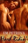 Hard Ridin' - Em Petrova