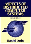 Aspects Of Distributed Computer Systems - Harold Lorin