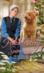 Huckleberry Summer (Huckleberry Hill) - Jennifer Beckstrand