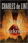 Angel of Darkness - Charles de Lint, Samuel M. Key