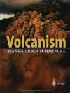 Volcanism - Hans-Ulrich Schmincke