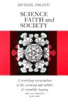 Science, Faith, and Society - Michael Polanyi