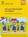 Test Zum Satzverstehen Von Kindern (Tsvk): Eine Profilorientierte Diagnostik Der Syntax - Julia Siegm Ller, Christina Kauschke, Susanne Van Minnen, Dagmar Bittner