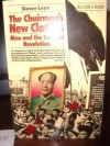 The Chairman's New Clothes: Mao and the Cultural Revolution - Simon Leys