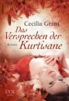 Das Versprechen der Kurtisane (German Edition) - Cecilia Grant, Kirsten Middeke