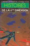 Histoires de la 4ème Dimension - Jacques Goimard, Demètre Ioakimidis, Gérard Klein