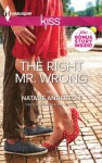 The Right Mr. Wrong (Harlequin Kiss) - Natalie Anderson