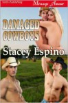 Damaged Cowboys - Stacey Espino