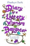 Diary of a Lottery Winner's Daughter - Penelope Bush