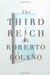 The Third Reich - Roberto Bolaño