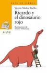 Ricardo y el Dinosaurio Rojo - Vicente Muñoz Puelles