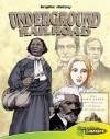 Underground Railroad (Graphic History) - Joeming Dunn
