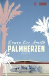 Palmherzen: Roman (German Edition) - Laura Lee Smith, Eva Kemper