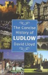 The Concise History of Ludlow - David Lloyd