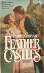 Feather Castles - Patricia Veryan