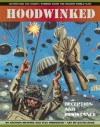 Hoodwinked: Deception and Resistance - Stephen Shapiro, Tina Forrester, David Craig