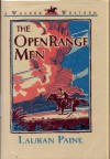 The Open Range Men: A Walker Western - Lauran Paine