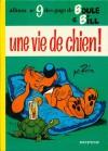 Une vie de chien - Jean Roba