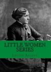 Little Women Series - Louisa May Alcott