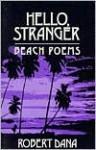 Hello, Stranger - Robert Dana
