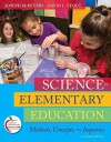 Science in Elementary Education: Methods, Concepts, and Inquiries (11th Edition) - Joseph Peters, David Stout