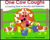 One Cow Coughs - Christine Loomis