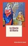 Le Glorie Di Maria - Zondervan Publishing