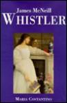 Whistler - Maria Constantino