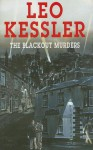 The Blackout Murders - Leo Kessler