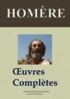 Homère : Oeuvres complètes et annexes (Nouvelle édition enrichie) (French Edition) - Homère, Arvensa Editions, Leconte de Lisle