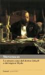 Lo strano caso del dottor Jekyll e del signor Hyde - Robert Louis Stevenson, Laura Ferruta