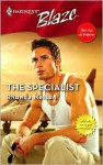 The Specialist (Men Out Of Uniform, #2) (Harlequin Blaze, #277) - Rhonda Nelson