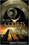 In the Courts of the Sun - Brian D'Amato