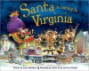 Santa Is Coming to Virginia - Steve Smallman, Robert Dunn