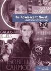 The Adolescent Novel: Australian Perspectives - Maureen Nimon, John Foster