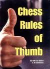 Chess Rules of Thumb - Lev Alburt, Al Lawrence