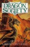 The Dragon Society - Lawrence Watt-Evans