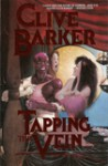 Tapping the Vein, Vol. 2 - Clive Barker, Chuck Wagner, Fred Burke, Klaus Janson, John Bolton