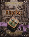 Darke: Septimus Heap Book 6 by Sage, Angie ( 2011 ) - Angie Sage