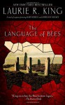 The Language of Bees - Laurie R. King