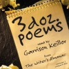 Three Dozen Poems From the Writer's Almanac - Garrison Keillor, Mary Oliver, Thomas M. Disch, Donald Hall, William Jay Smith, Sharon Olds, Julia Kasdorf, William Harmon, Louis Jenkins, Edward Field, Ephelia, Emily Dickinson, William Shakespeare