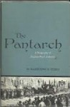 The Pantarch: A Biography of Stephen Pearl Andrews - Madeleine B. Stern