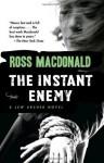 The Instant Enemy (Vintage Crime/Black Lizard) - Ross Macdonald