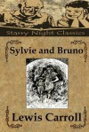 Sylvie and Bruno - Lewis Carroll, Richard S. Hartmetz